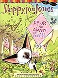 Up, Up, and Away! (Skippyjon Jones) (0448450828) by Schachner, Judy