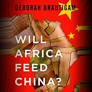 Will Africa Feed China? Audiobook
