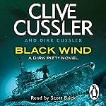 Black Wind: Dirk Pitt, Book 18 | Clive Cussler,Dirk Cussler