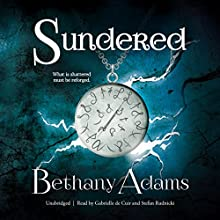 Sundered: The Return of the Elves, Book 2 Audiobook by Bethany Adams, Claire Bloom - director Narrated by Gabrielle de Cuir, Stefan Rudnicki