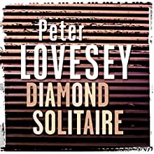 Diamond Solitaire Audiobook by Peter Lovesey Narrated by Michael Tudor Barnes