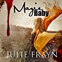 Mazie Baby Audiobook by Julie Frayn Narrated by Carly Robins