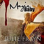 Mazie Baby | Julie Frayn