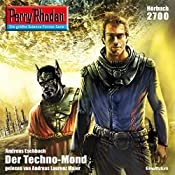 Der Techno-Mond (Perry Rhodan 2700)   Andreas Eschbach