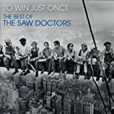 To Win Just Once, The Best of the Saw Doctors