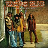 Raging Slab Pronounced 'eat Shit'