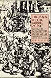 img - for The Poor in the Middle Ages: An Essay in Social History by Michel Mollat (1986-09-10) book / textbook / text book