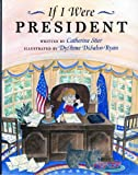 img - for If I Were President book / textbook / text book