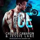 Ice: Regulators MC Series, Book 1 Hörbuch von Chelsea Camaron, Jessie Lane Gesprochen von: Maxine Mitchell, Jeremy York