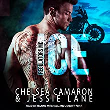 Ice: Regulators MC Series, Book 1 | Livre audio Auteur(s) : Chelsea Camaron, Jessie Lane Narrateur(s) : Maxine Mitchell, Jeremy York