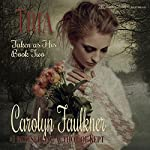 Tria: Taken as His, Book 2 | Carolyn Faulkner