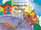 img - for Amaranta Porque (Spanish Edition) book / textbook / text book