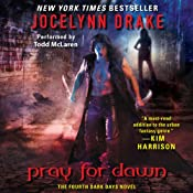 Pray for Dawn: Dark Days, Book 4 | [Jocelynn Drake]