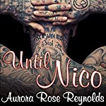Until Nico: Until, Book 4 | Aurora Rose Reynolds
