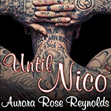 Until Nico: Until, Book 4 (       UNABRIDGED) by Aurora Rose Reynolds Narrated by Roger Wayne, Saskia Maarleveld