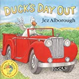 Duck's Day out (0007156804) by Alborough, Jez