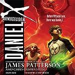 Daniel X: Armageddon: Daniel X, Book 5 | James Patterson,Chris Grabenstein