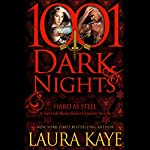 Hard as Steel: A Hard Ink/Raven Riders Crossover - 1001 Dark Nights | Laura Kaye