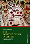 Die Portugiesen in Asien. 1498-1620