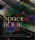 The Space Book: From the Beginning to