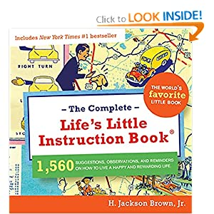 The Complete Life's Little Instruction Book H. Jackson Brown