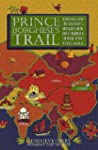 Prince Borghese's Trail: 10,000 Miles...