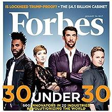 Forbes, January 24, 2017 Périodique Auteur(s) :  Forbes Narrateur(s) : Daniel May