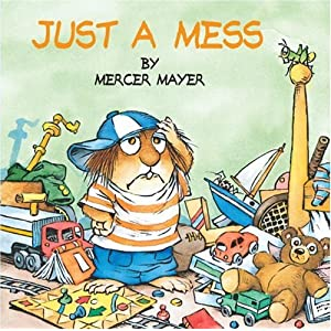 """Just a mess"" by Mercer Mayer :Book Review"