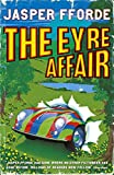 Jasper Fforde The Eyre Affair (Thursday Next)