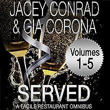 Served: Facile Restaurant Omnibus, Volume One | Livre audio Auteur(s) : Jacey Conrad, Gia Corona Narrateur(s) : Amanda Ronconi