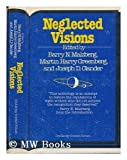 Neglected visions (0385146132) by Malzberg, Barry N.