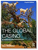 The Global Casino: An Introduction to Environmental Issues, Fourth Edition