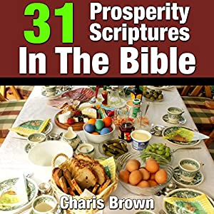 31 Prosperity Scriptures in the Bible: 31 Bible Verses by Subject Series | [Charis Brown]