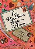 """Afficher """"Les Plus belles histoires d'amour"""""""