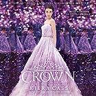 The Crown: The Selection, Book 5 Hörbuch von Kiera Cass Gesprochen von: Brittany Pressley