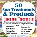 50 Spa Treatments and Products: A Soap & Spa Making Guide for Hobby or Business Audiobook by Jennifer Tynan, Hannah Tynan Narrated by Brandi Benger