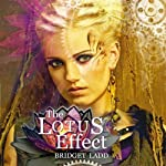 The Lotus Effect: Rise Of The Ardent (Volume 1) | Bridget Ladd