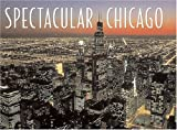 Spectacular Chicago (0883638355) by Allen, Thomas