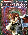 Hundertwasser - Le peintre-roi aux cinq peaux par Restany