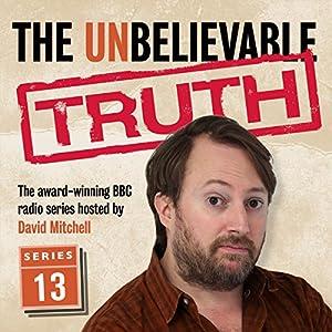 The Unbelievable Truth, Series 13 Radio/TV Program