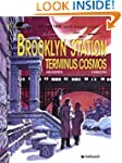 Val�rian 10 Brooklyn Station, Term. C...