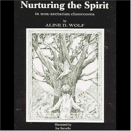 Nurturing the Spirit: In Non-Sectarian Classrooms
