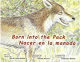 Born Into the Pack (Nacer en la manada) (English and Spanish Edition)