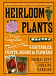 Heirloom Plants: A Complete Compendiu...