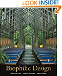 Biophilic Design: The Theory, Science...