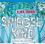 Spiegelkind (Spiegelkind 1) | Alina Bronsky