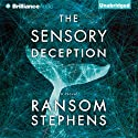 The Sensory Deception Audiobook by Ransom Stephens Narrated by Jeff Cummings
