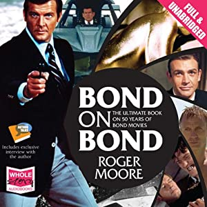 Bond on Bond | [Roger Moore]