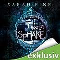 Die innerste Sphäre (Wächter des Schattenlands 1) Hörbuch von Sarah Fine Gesprochen von: Ulrike Kapfer