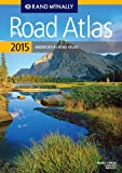 Rand Mcnally 2015 Road Atlas (Rand Mcnally Road Atlas: United States, Canada, Mexico) (Rand McNally Road Atlas, U.S., Canada and Mexico)